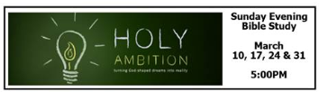 Sunday Evening Bible Study -- Holy Ambition